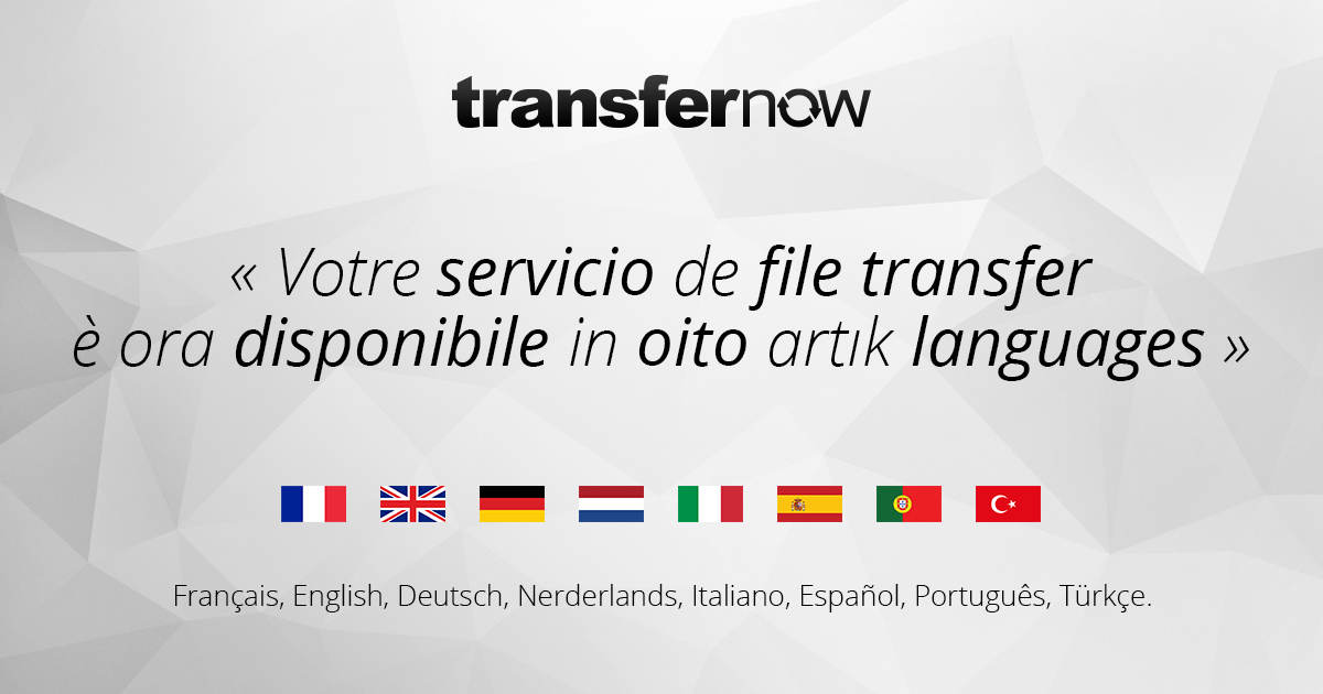 transfernow disponible huit langues